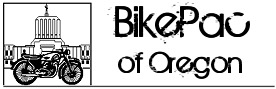 BikePac of Oregon - motorcycle rider rights and legislation